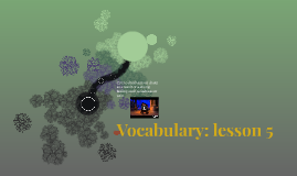 Vocabulary: lesson 5