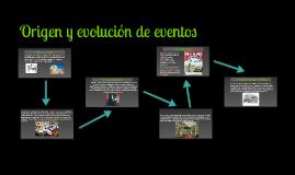 Origen y Evolución de Eventos