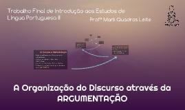 A Organização do Discurso através da ARGUMENTAÇÃO