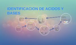 IDENTIFICACION DE ACIDOS Y BASES