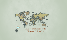Major Civilizations of the Western Civilization