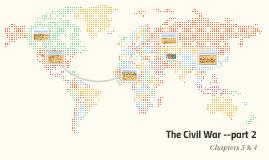 The Civil War --part 2