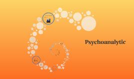 Psycho Analytic