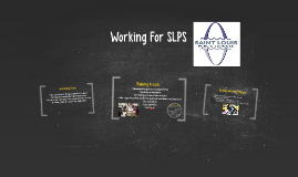 Working For SLPS