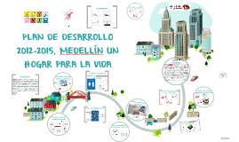 PLAN DE DESARROLLO MEDELLÍN 2012-2015