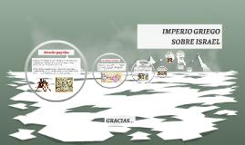 Copy of IMPERIO GRIEGO SOBRE ISRAEL