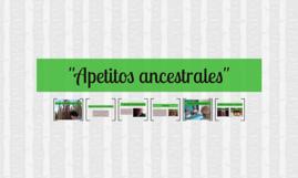 "Copy of ""Apetitos ancestrales"""