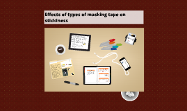 Effects of types of masking tape on stickiness