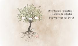 Orientación Educativa I – Hábitos de estudio.