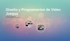 Diseño y Programacion de Video Juegos