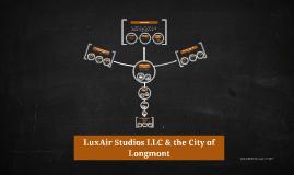 LuxAir Studios LLC & the City of Longmont