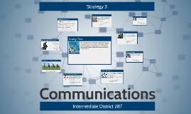 Strategy Three: Communications