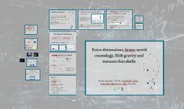 Dimensiones extra, cosmología de branas y cáscaras de vacío en gravedad de Einstein-Gauss-Bonnet
