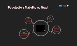 População e Trabalho no Brasil - IC