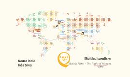 Copy of Multiculturalism