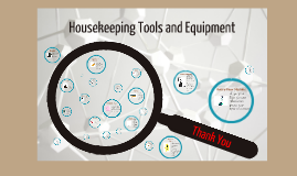 Copy of Housekeeping Tools and Equipment