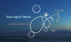 Basic Logical Fallacies
