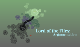 Lord of the Flies--Argumentation