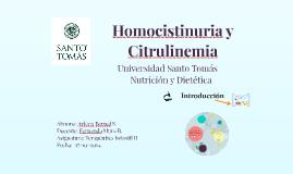 Homocistinuria y Citrulinemia