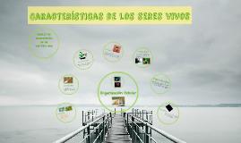 Biodiversidad. Características de los seres vivos