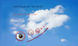 """Estrategia del """"Tea Party"""""""