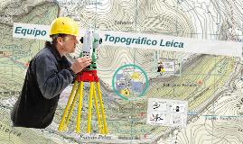 Equipo Topográfico Leica