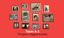 Team A-1 Project Opportunity