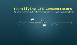 Identifying CTE Concentrators