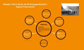 Olympia 1936 in Berlin als NS-Propagandamittel - Exposé Präsentation