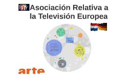 Copy of Asociación Relativa a la Televisión Europea