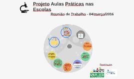 Projeto Aulas Práticas na Escola