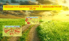 PERANAN DAN KEPENTINGAN SAINS & TEKNOLOGI DALAM ISLAM