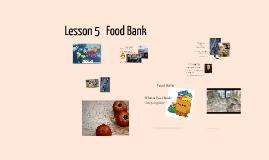 Lesson 5   Food Bank