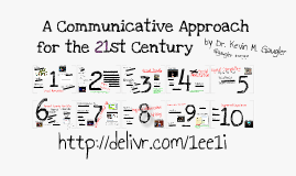 A Communicative Approach for the 21st Century