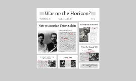 War on the Horizon?