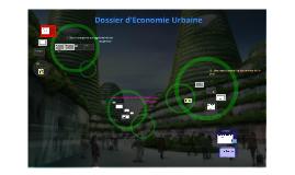 Copy of Dossier d'Economie Urbaine-Soutenance