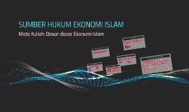 SUMBER HUKUM EKONOMI ISLAM