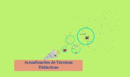 Actualizacion de Técnicas Didácticas