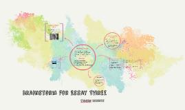 Brainstorm for Essay Three