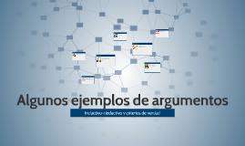Algunos ejemplos de argumentos