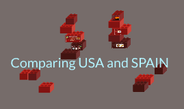 Jorge- Comparing The USA to Spain