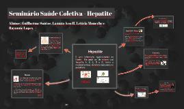 Seminário Saúde Coletiva - Hepatite