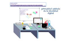 Copy of privacidad cuidado de la identidad digital