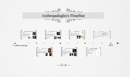 Anthropologist's Timeline