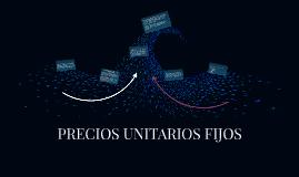 Copy of PRECIOS UNITARIOS FIJOS