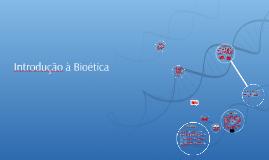 Introdução à Bioética