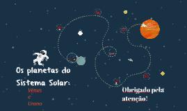 Os Planetas Do Sistema Solar: Vénus e Urano