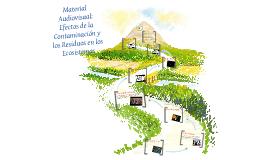 Efectos de la contaminación y los residuos en los ecosistemas. Aplicaciones didácticas.