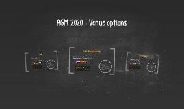 AGM 2020 : Venue options