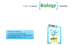 Unit One: Intro to Biology and Life